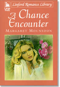 A Chance Encounter -- Margaret Mounsdon