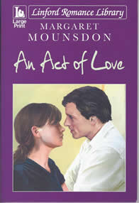 An Act of Love -- Margaret Mounsdon