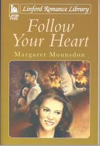 Follow your Heart -- Margaret Mounsdon