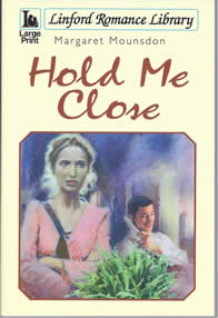 Hold Me Close -- Margaret Mounsdon
