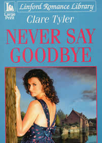 Never Say Goodbye -- Margaret Mounsdon